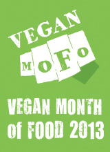 Vegan MoFo 2013: Celebrating Fabulous Vegan Food All Month-Long